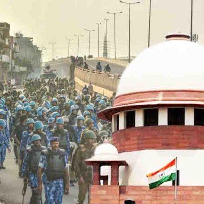 Supreme Court On Delhi Violence